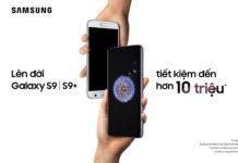 Thu cũ, đổi mới – Lên đời siêu phẩm Galaxy S9/S9 Plus, tiết kiệm...