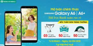 Mời tham dự sự kiện mở bán Galaxy A6/A6+, nhận bộ quà trị giá tới hơn 10.000.000đ