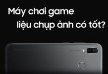 Đánh giá camera Honor Play: Ai bảo Smartphone Gaming chụp ảnh xấu?
