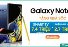 Mua Galaxy Note 9, giảm tới gần 3 triệu, tặng thêm Smart TV Samsung...