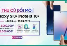 Thu cũ đổi mới Note 10|10+ và S10+